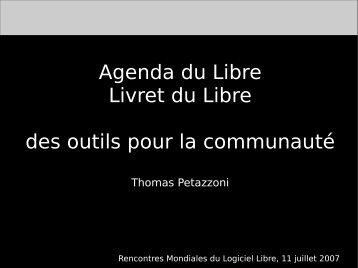 Agenda du Libre Livret du Libre des outils pour la ... - (RMLL) 2007
