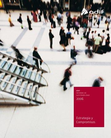 Informe de sostenibilidad 2006 (Pdf) - Adif