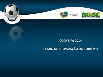 Anexo 1 - Plano de Turismo para a Copa do Mundo FIFA 2014