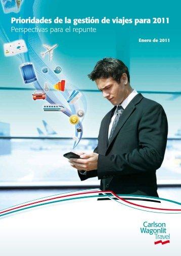 Prioridades de la gestión de viajes para 2011 - Carlson Wagonlit ...