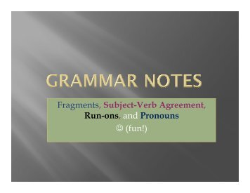Fragments, Subject-Verb Agreement, Run-ons ... - Ventura College