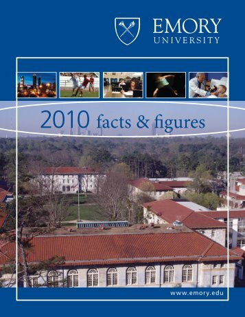 2010 facts & figures - Emory Finance - Emory University