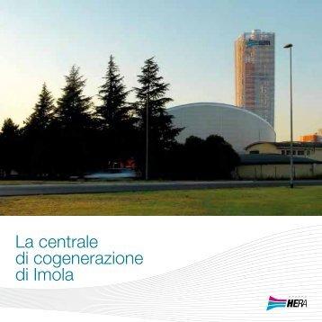 La centrale di cogenerazione di Imola - Il Gruppo Hera