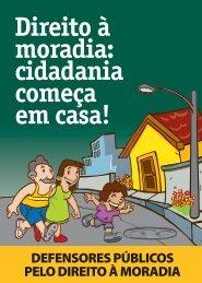 Direito à Moradia: Cidadania Começa em Casa! - Defensoria ...