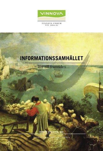 Informationssamhället - åter till framtiden - Vinnova