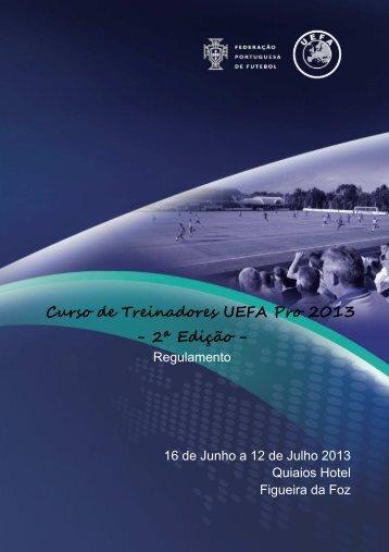 Curso de Treinadores UEFA Pro 2013 - 2ª Edição - - Federação ...