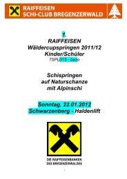1. RAIFFEISEN Wäldercupspringen 2011/12 Kinder/Schüler ...