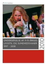 undersøgelse af 11-15-åriges livsstil og sundhedsvaner 1997 - 2008
