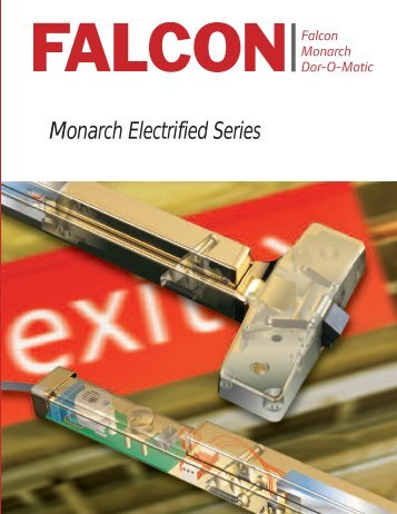 monarch electrified series features - Security Technologies