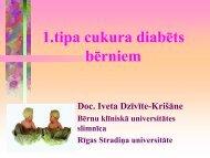 Pirmā tipa cukura diabēts kā hroniska slimība. Radītās problēmas ...