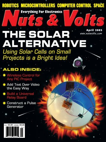 V ol. 26 No . 4 Nuts & V olts THE SOLAR AL TERNA TIVE April 2005