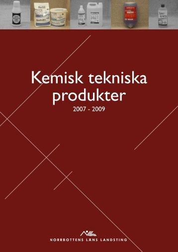 Kemisk tekniska produkter - Norrbottens läns landsting