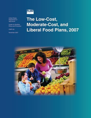 The Low-Cost, Moderate-Cost, and Liberal Food Plans, 2007