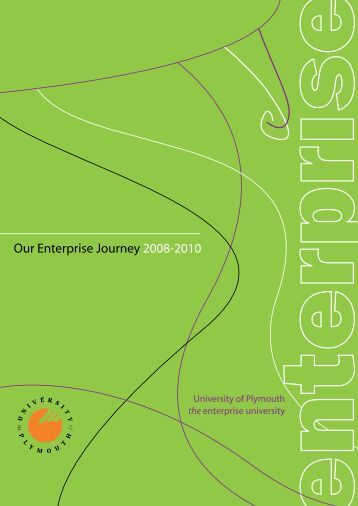 Our Enterprise Journey 2008-2010 - Plymouth University