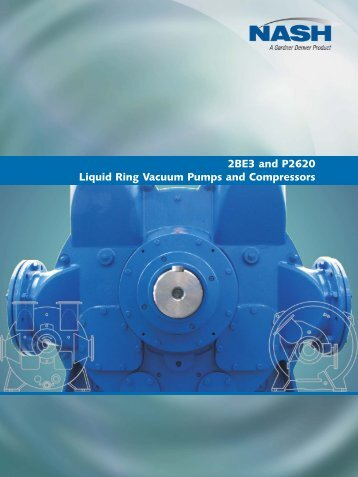2BE3 and P2620 Liquid Ring Vacuum Pumps and Compressors