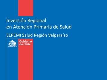 Inversiones APS Regional - SEREMI de Salud Región Valparaíso