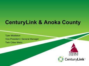 CenturyLink - Anoka County, Minnesota
