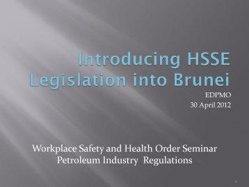 Introduction HSSE Legislation by EDPMO - Energy.gov.bn