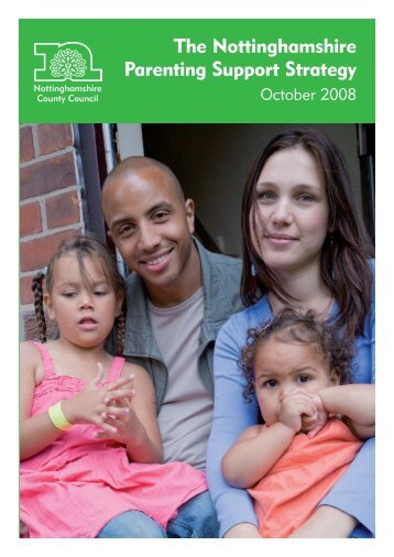 The Nottinghamshire Parenting Support Strategy October 2008
