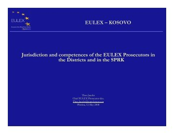 Jurisdiction and competences of the EULEX Prosecutors in the ...