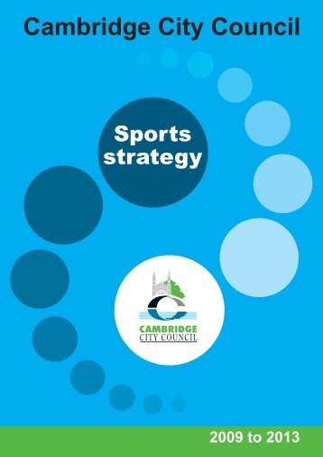 Sports Strategy 2009-13 [PDF] - Cambridge City Council