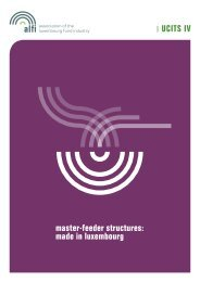 master-feeder structures: made in luxembourg UCITS IV - Alfi