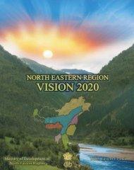 Volume I - Ministry of Development of North Eastern Region