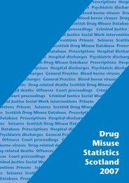 Drug Misuse Statistics Scotland 2007 - Drug Misuse Information ...