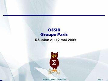 Réunion OSSIR du 12 mai 2009