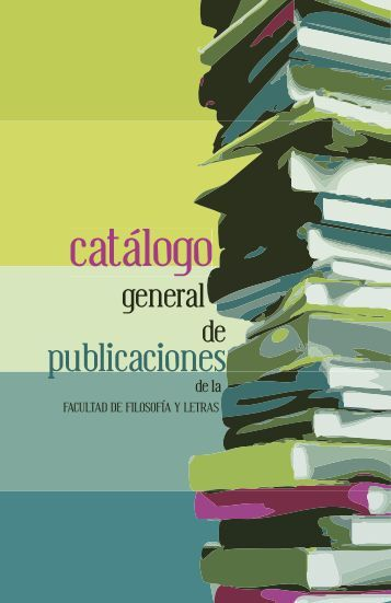 catálogo - Facultad de Filosofía y Letras - Universidad Nacional ...