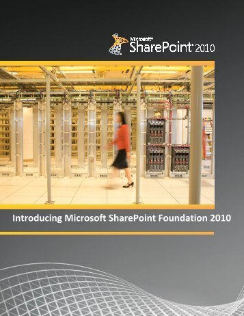 Read the complete Microsoft SharePoint Foundation 2010 ... - Socius