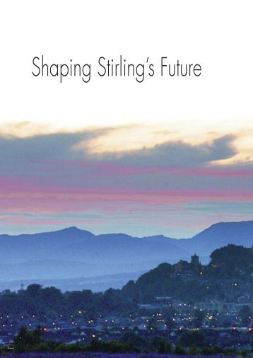 Shaping Stirling's Future - World Class Scotland