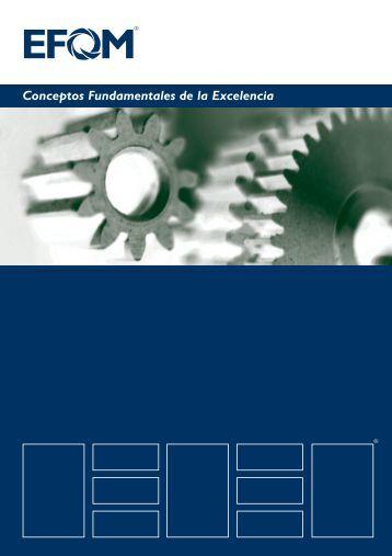 efqm: conceptos fundamentales de la excelencia