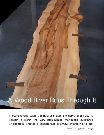 A Wood River Runs Through It - Concrete Countertops