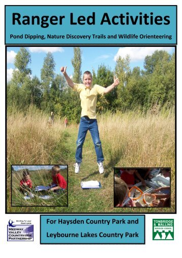 Ranger Led Activities - Tonbridge and Malling Borough Council