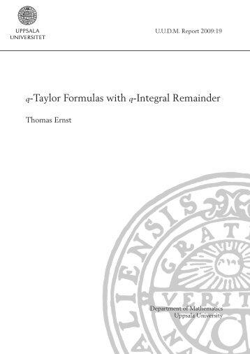 q-Taylor Formulas with q-Integral Remainder
