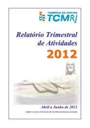 relatório trimestral de atividades abril a junho de 2012 - Tribunal de ...