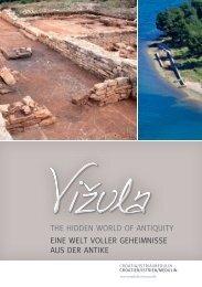 Führer über die versteckte Welt des antiken Vižula - Medulin Riviera ...