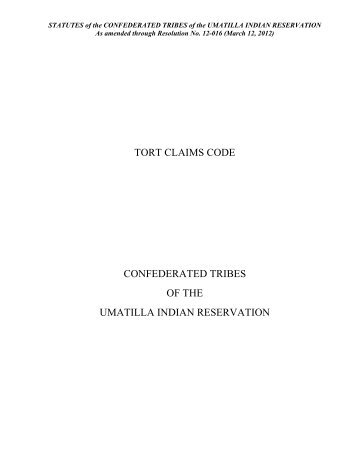 Tort Claims Code - Confederated Tribes of the Umatilla Indian ...