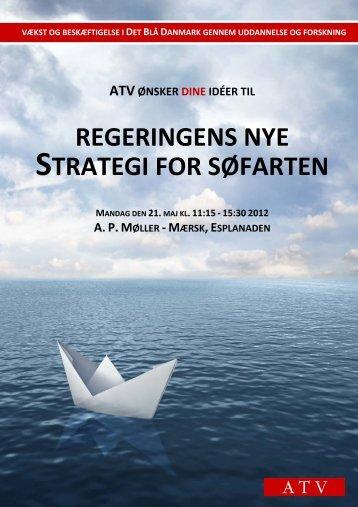 REGERINGENS NYE STRATEGI FOR SØFARTEN - Søfartsstyrelsen