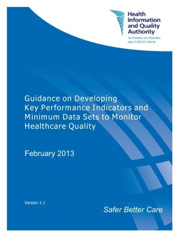 Guidance on Developing Key Performance Indicators and ... - hiqa.ie