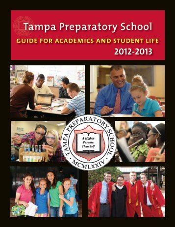 GUIDE FoR AcADEMIcs AND stUDENt lIFE Tampa Preparatory ...