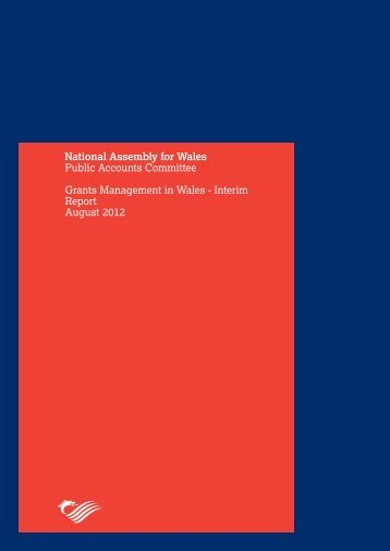 Grants Management in Wales - Interim report - Senedd ...