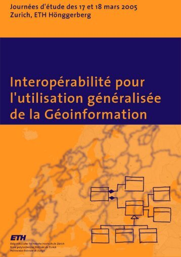 Interopérabilité - Institute of Geodesy and Photogrammetry - ETH ...