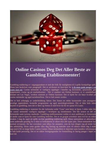 Online Casinos Deg Det Aller Beste av Gambling Etablissementer!