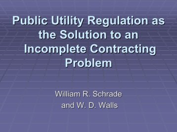 Public Utility Regulation as the Solution to an Incomplete ...