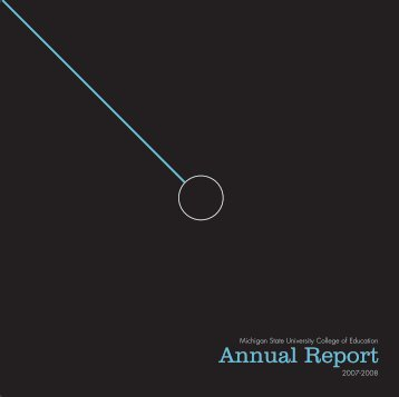 Annual Report - College of Education - Michigan State University