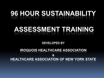 96 Hour Sustainability Assessment Training - Iroquois Healthcare ...
