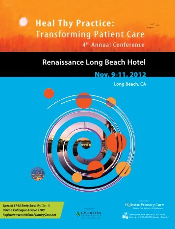 Renaissance Long Beach Hotel 1, 2012 - Holistic Primary Care