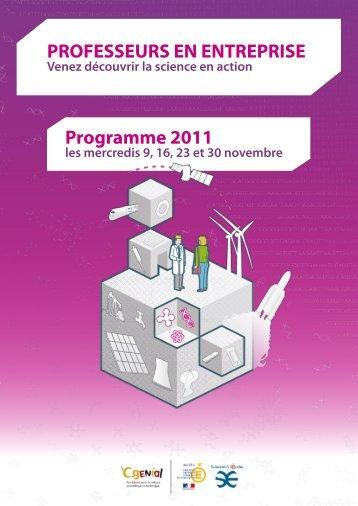 PROFESSEURS EN ENTREPRISE Programme 2011 - Cap Sciences